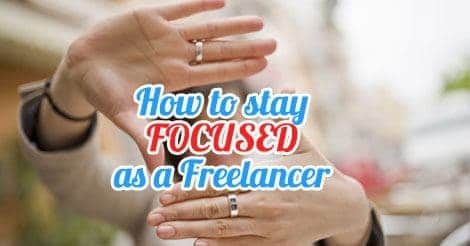 stay focused freelancer