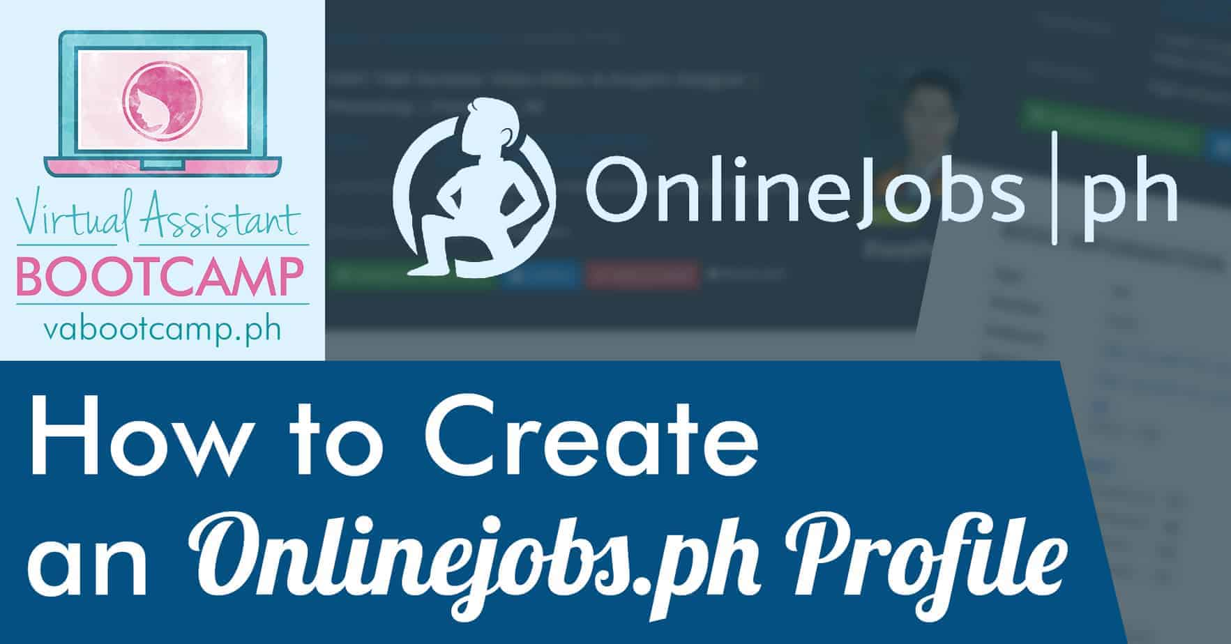 Prime How To Create An Onlinejobs Ph Profile Virtual Assistant Download Free Architecture Designs Licukmadebymaigaardcom