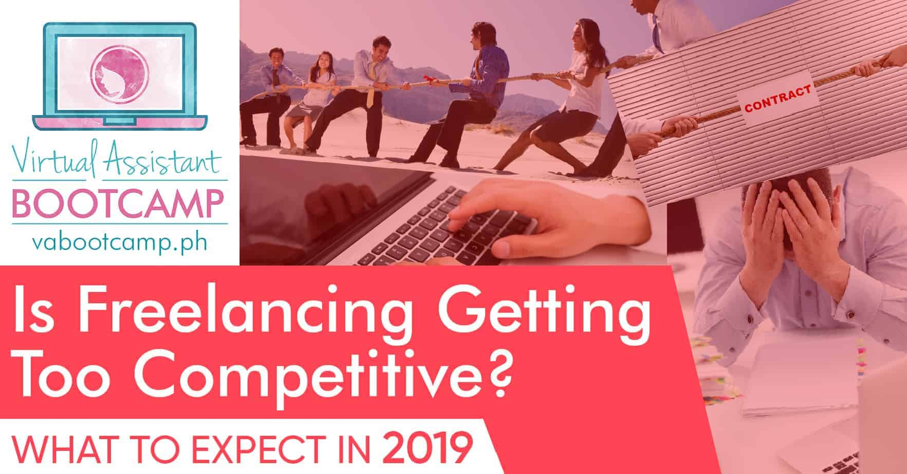 Is Freelancing Getting Too Competitive? What to Expect in 2019