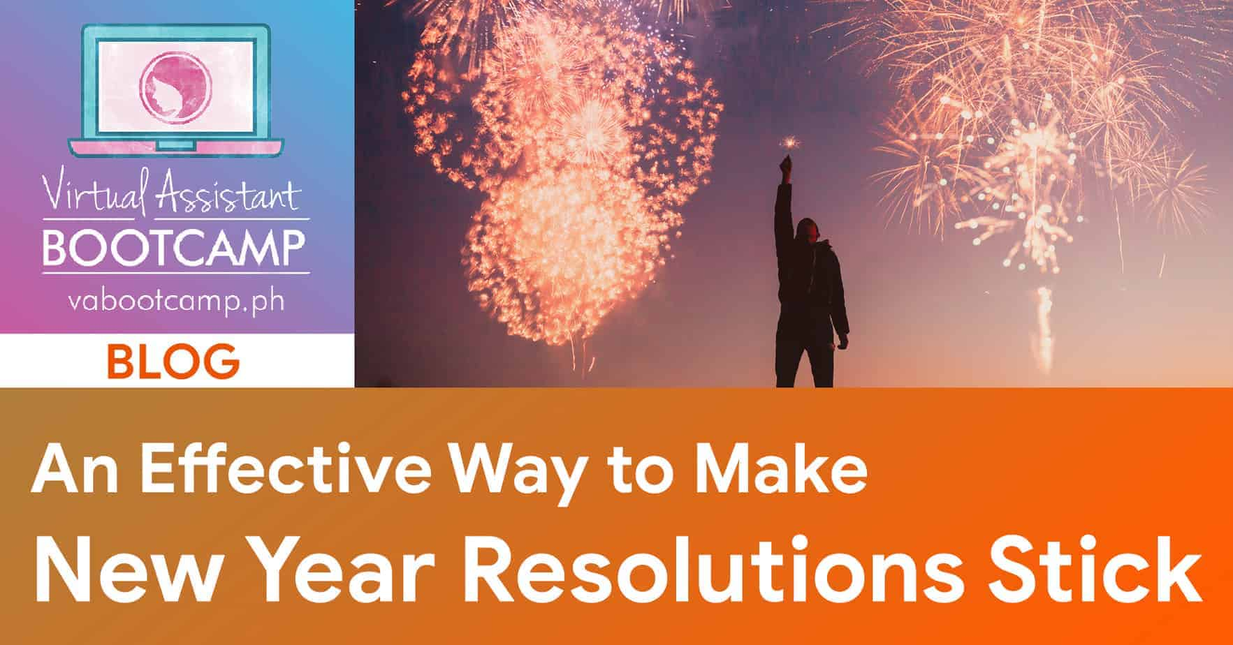 An Effective Way to Make New Year Resolutions Stick