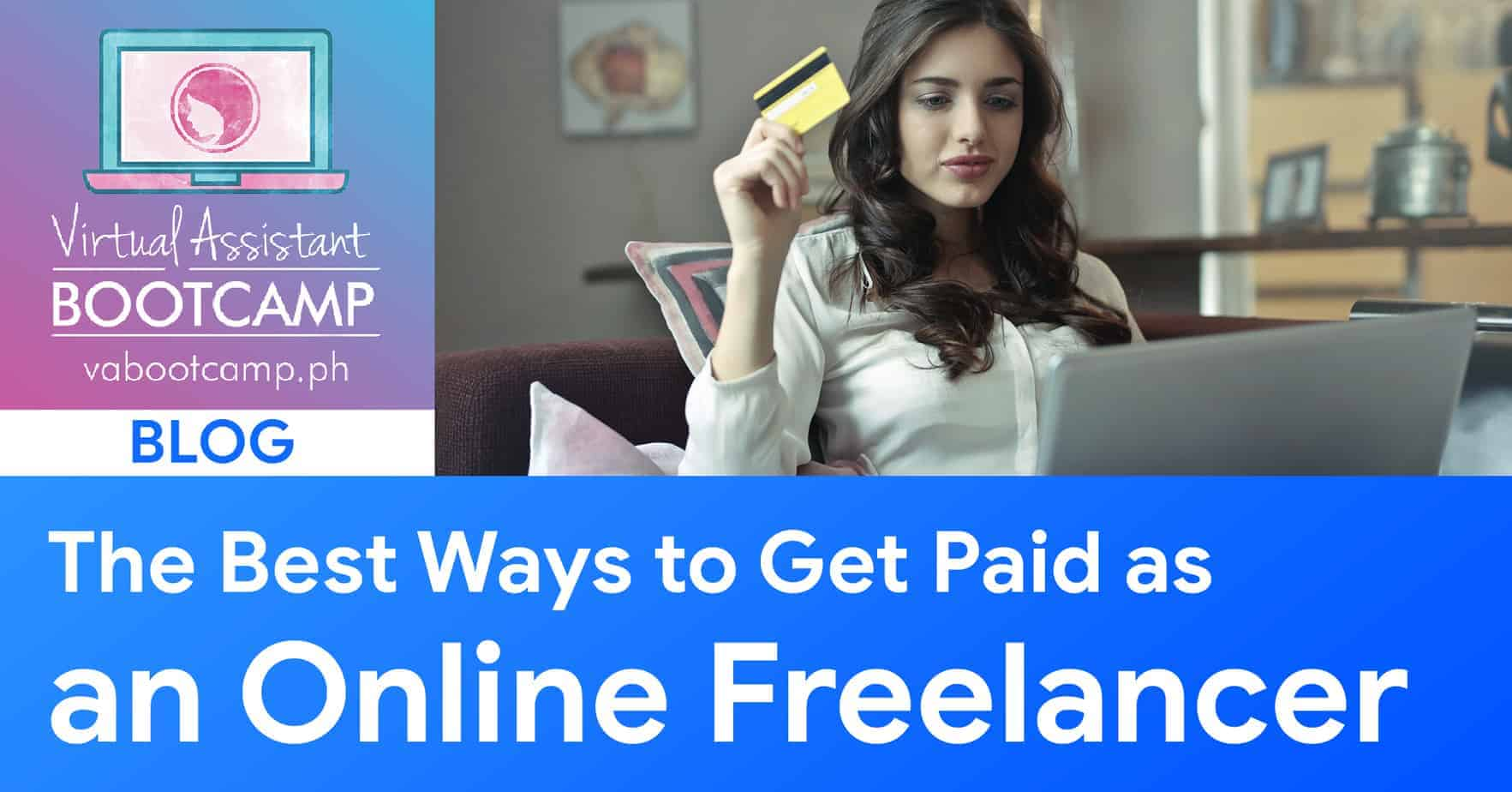 The Best Ways to Get Paid As An Online Freelancer