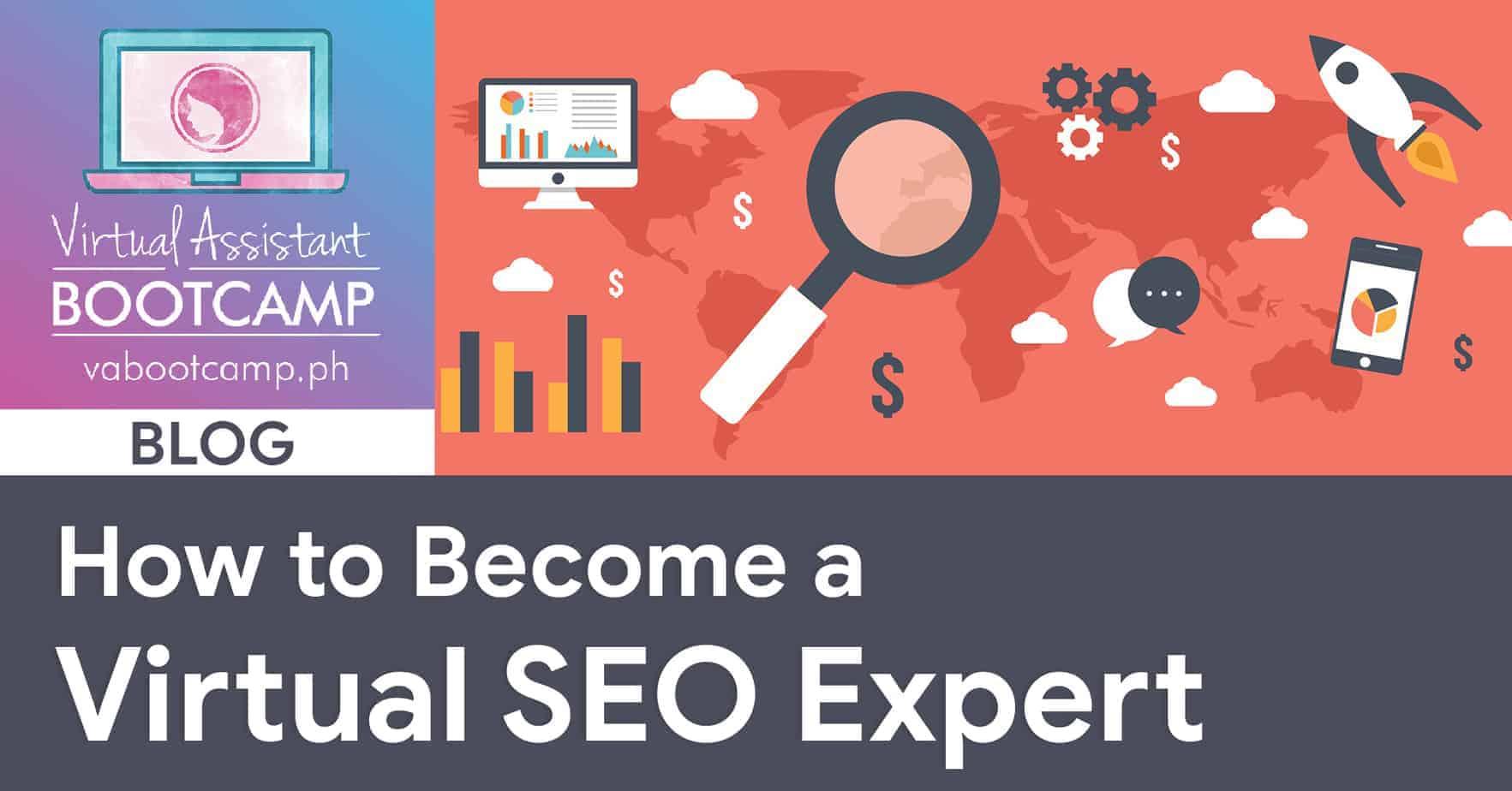 How to Become a Virtual SEO Expert